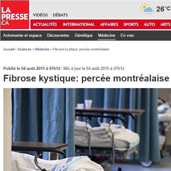 Dao Nguyen: Publié le 04 août 2015 à 07h12 | Mis à jour le 04 août 2015 à 07h12  Fibrose kystique: percée montréalaise