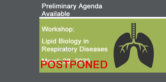 Meakins Workshop Lipid Biology in Respiratory Diseases