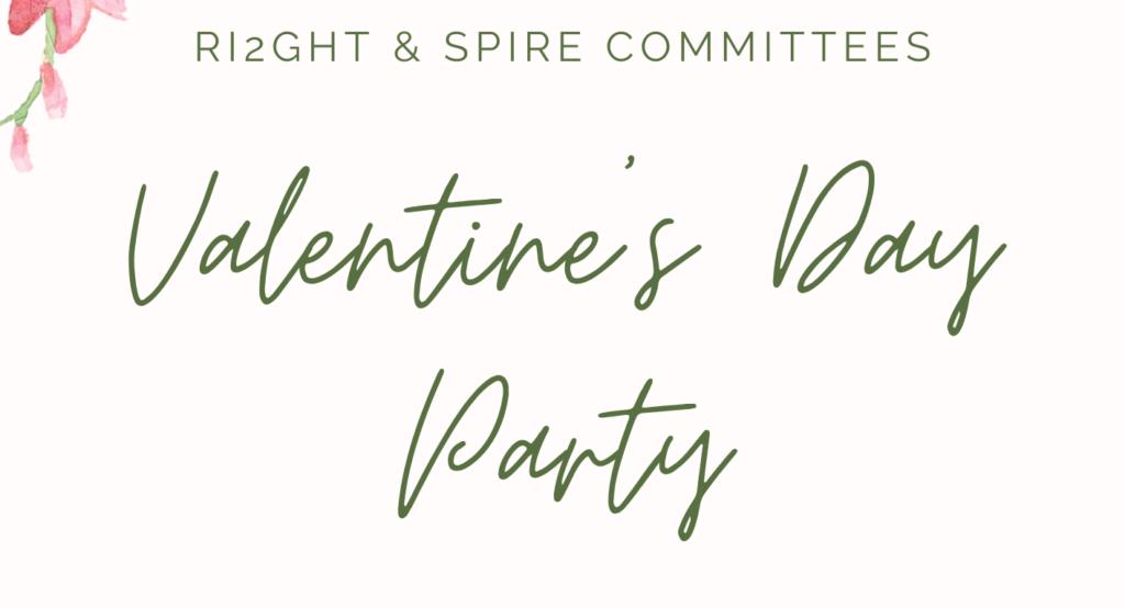 SPiRE & RiiGHT 2020 Valentine's Party