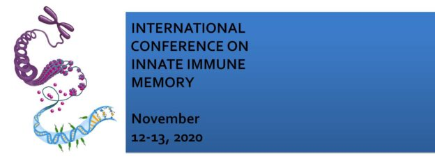 International Conference on Innate Immune Memory November 12-13, 2020 in Montreal, Quebec, Canada