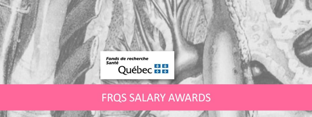 FRQS Salary awards to meakins-christie, RECRU, and respiratory research members for 2020