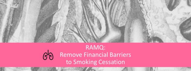 RAMQ should remove financial barriers to smoking-cessation