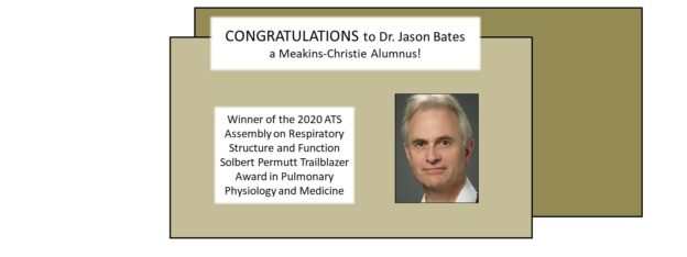 Dr. Jason Bates, winner of the 2020 ATS Assembly on Respiratory Structure and Function Solbert Permutt Trailblazer Award in Pulmonary Physiology and Medicine