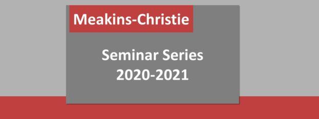 2020-2021 Meakins-Christie Seminar Series