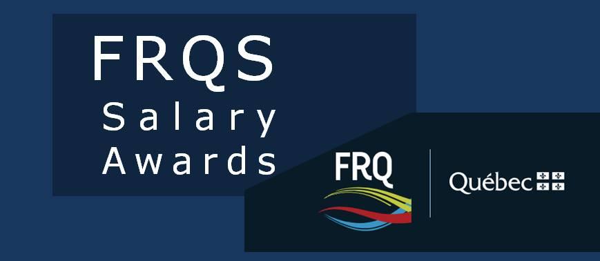 FRQS salary award Meakins RECRU RESP program results